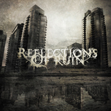 Reflections Of Ruin (EP) Lyrics Reflections Of Ruin
