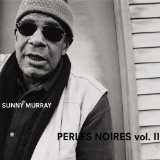 Perles Noires, Vol. 2 Lyrics Sunny Murray