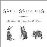 The Hare, the Hound & the Tortoise Lyrics Sweet Sweet Lies