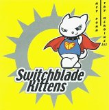 Miscellaneous Lyrics Switchblade Kittens