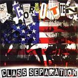 Class Separation (EP) Lyrics The Forgotten
