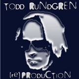 (Re)Production Lyrics Todd Rundgren