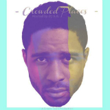 Crowded Places (Mixtape) Lyrics zHUNDRED