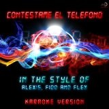 Contestame El Telefono (Single) Lyrics Alexis & Fido