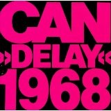 Delay 1968 Lyrics CAN