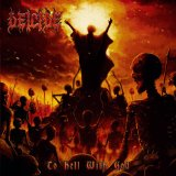 To Hell With God Lyrics Deicide