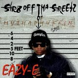 Str8 Off Tha Streetz Of Muthaphukkin Compton Lyrics Eazy-E