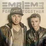 Forever Together Lyrics Emblem3