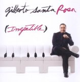 Miscellaneous Lyrics Gilberto Santa Rosa