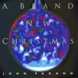 A Brand New Christmas Lyrics John Pagano