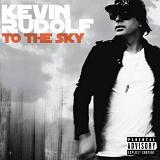 To The Sky Lyrics Kevin Rudolf