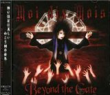 Beyond the Gate Lyrics Moi Dix Mois