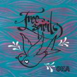 Free Spirits Lyrics Oka