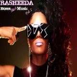 Boss Bitch Music 2 Lyrics Rasheeda