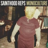 Monoculture Lyrics Sainthood Reps