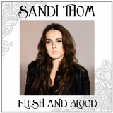 Flesh and Blood Lyrics Sandi Thom