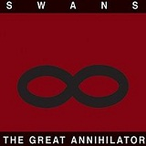 The Great Annihilator Lyrics Swans