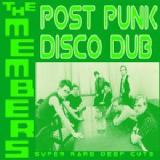 Post Punk Disco Dub Lyrics The Members