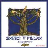 Shirei T'fillah - Songs of Prayer Lyrics Brad Smolkin