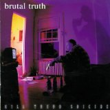 Kill Trend Suicide Lyrics Brutal Truth