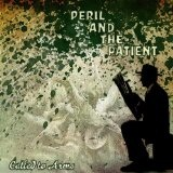 Peril And The Patient Lyrics Called To Arms