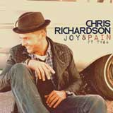 Joy & Pain (Single) Lyrics Chris Richardson