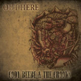 Out Here Lyrics Cody Beebe & The Crooks