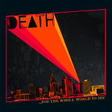 ...For the Whole World to See Lyrics Death (protopunk band)