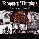 The Early Years Lyrics Dropkick Murphys