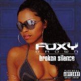 Broken Silence Lyrics Foxy Brown