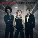 Ordinary Dreamers Lyrics Group 1 Crew