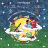 A Child's World of Lullabies-Multicultural Songs for Quiet Times Lyrics Hap Palmer
