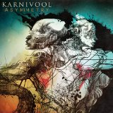 Asymmetry Lyrics Karnivool