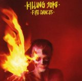 Fire Dances Lyrics Killing Joke