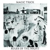 Ruler of the Night Lyrics Magic Trick