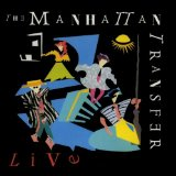 The Manhattan Transfer Live Lyrics Manhattan Transfer