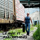 Leave It All Behind Lyrics Michel Corbeil