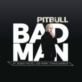 Bad Man (Single) Lyrics Pitbull