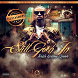 Still Goin In - Reloaded Lyrics Rich Homie Quan