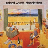 Dondestan Lyrics Robert Wyatt
