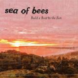Build A Boat To The Sun Lyrics Sea Of Bees