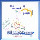 I Like Screwed Up People Lyrics Stammers Rameau