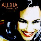 Fun Club Lyrics Alexia