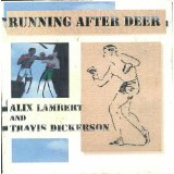 Running After Deer Lyrics Alix Lambert