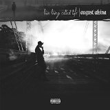 This Thing Called Life Lyrics August Alsina