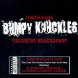 Industry Shakedown Lyrics Bumpy Knuckles