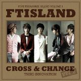 Cross & Change Lyrics F.T. Island