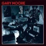Still Got The Blues Lyrics Gary Moore