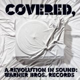 Covered, A Revolution In Sound Lyrics James Otto