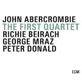 The First Quartet Lyrics John Abercrombie Quartet